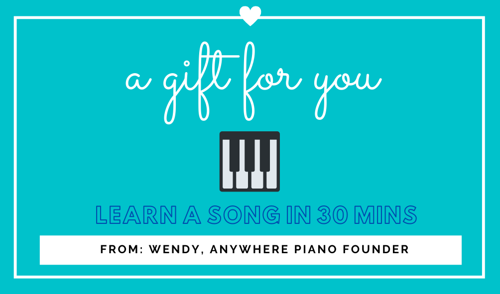 Anywhere Piano free online course, learn a song in 30 mins or less and claim it today by clicking here.
